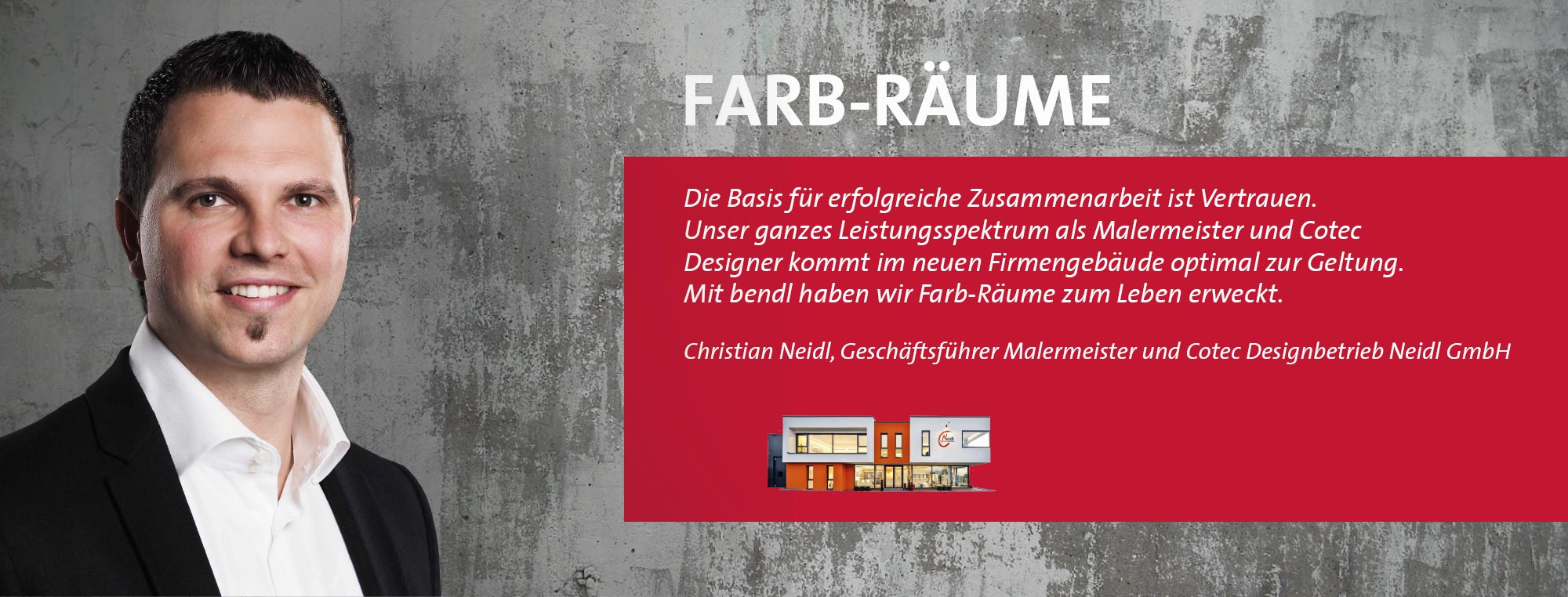 Christian Neidl - Malermeister und Cotecdesignbetrieb Neidl GmbH